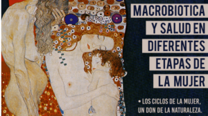 MACROBIÓTICA Y SALUD DE LA MUJER EN NAVARRA @ YAKIN Makrobiotika eta Alkimia Eskola